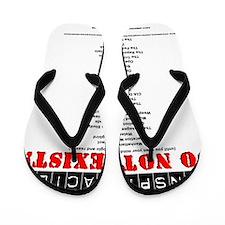 Conspirsacies Don't Exist ALL Flip Flops