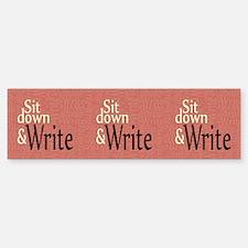 Sit Down Write Sticker (Bumper)