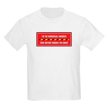 I'm the Biomedical Engineer Kids Light T-Shirt