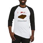 I Love Chocolate Baseball Jersey