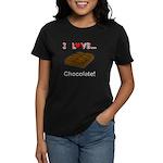 I Love Chocolate Women's Dark T-Shirt