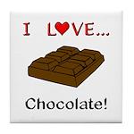 I Love Chocolate Tile Coaster