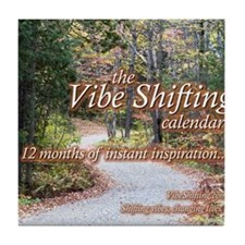 Vibe Shifting Calendar Tile Coaster