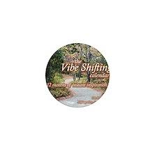Vibe Shifting Calendar Mini Button