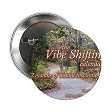 "Vibe Shifting Calendar 2.25"" Button"