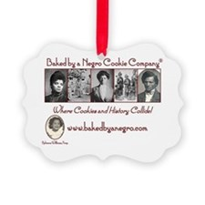 Baked by a Negro Classic Designs Ornament