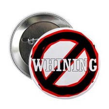 "No Whining 2.25"" Button"