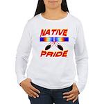NATIVE PRIDE Women's Long Sleeve T-Shirt