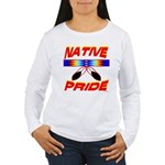 NATIVE PRIDE Women's Long Sleeve T-Shirt
