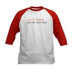 Just Be Thankful Kids Baseball Jersey