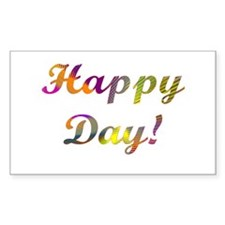 """""""Happy Day!"""" Rectangle Decal"""