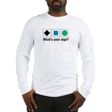 What's Your Sign? Experts Only Long Sleeve T-Shirt