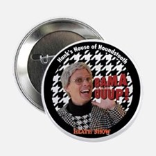 "BAMA UUUP! Hanks House of Houndstooth 2.25"" Button"