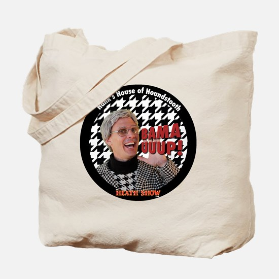 BAMA UUUP! Hanks House of Houndstooth Tote Bag