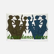 Dance Dance Dance Rectangle Magnet