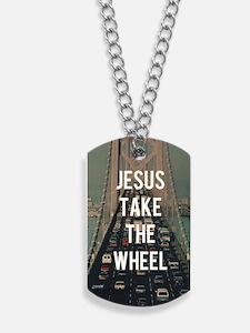 Jesus Take The Wheel Dog Tags