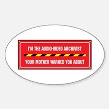 I'm the A/V Archivist Oval Decal