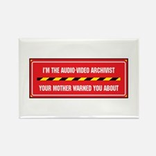 I'm the A/V Archivist Rectangle Magnet