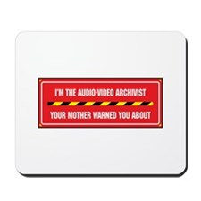 I'm the A/V Archivist Mousepad