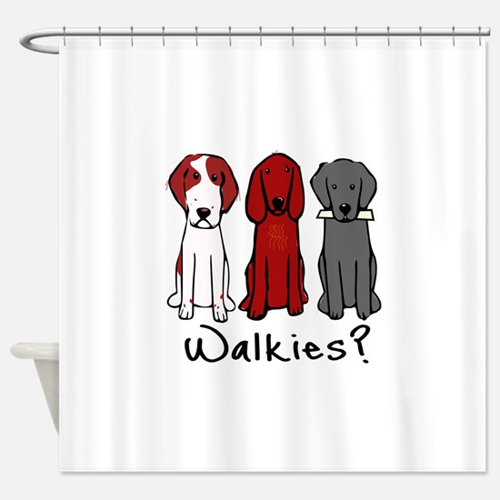 Walkies? (Three dogs) Shower Curtain