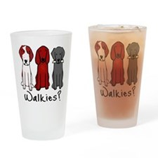 Walkies? (Three dogs) Drinking Glass
