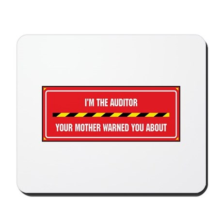 I'm the Auditor Mousepad