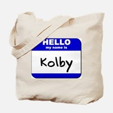 hello my name is kolby Tote Bag