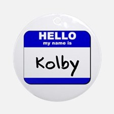 hello my name is kolby  Ornament (Round)