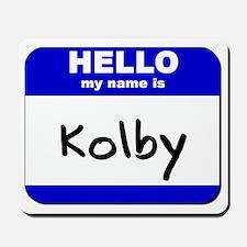 hello my name is kolby  Mousepad