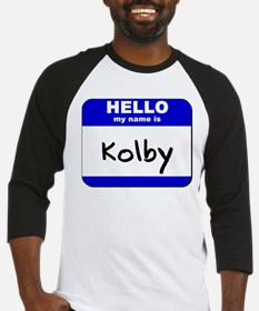 hello my name is kolby Baseball Jersey