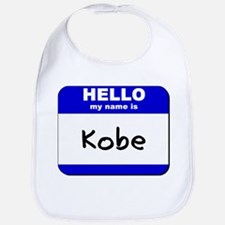 hello my name is kobe  Bib