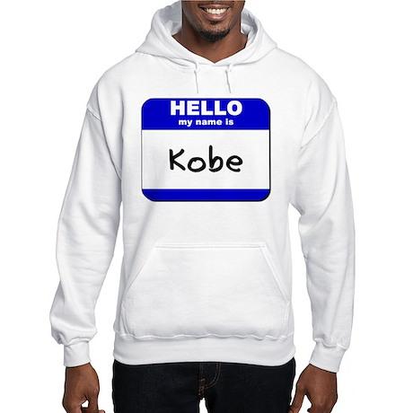 hello my name is kobe Hooded Sweatshirt