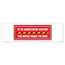 I'm the Admin Bumper Bumper Sticker