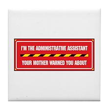 I'm the Admin Tile Coaster