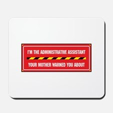 I'm the Admin Mousepad