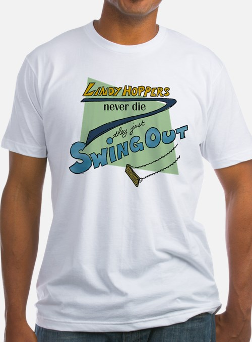 Lindy Hoppers Never Die T-Shirt