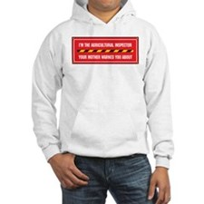 I'm the Agricultural Inspector Hoodie