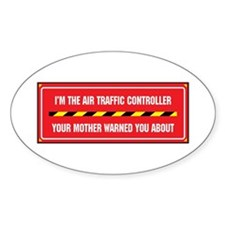 I'm the Air Traffic Controller Oval Decal