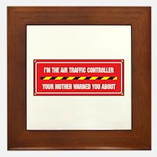 I'm the Air Traffic Controller Framed Tile