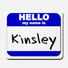 hello my name is kinsley  Mousepad