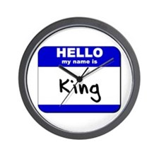 hello my name is king  Wall Clock