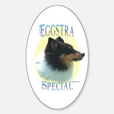 Eggstra Special Sheltie Oval Decal
