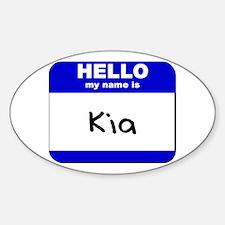 hello my name is kia Oval Decal