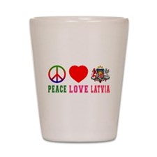 Peace Love Latvia Shot Glass