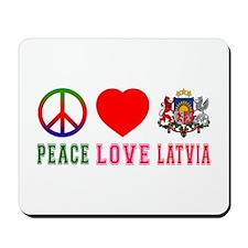 Peace Love Latvia Mousepad