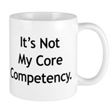 Core Competency Mug