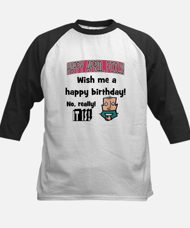 April 1 Birthday Tee