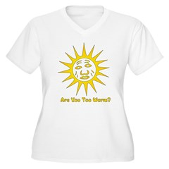 Are You Too Warm? T-Shirt