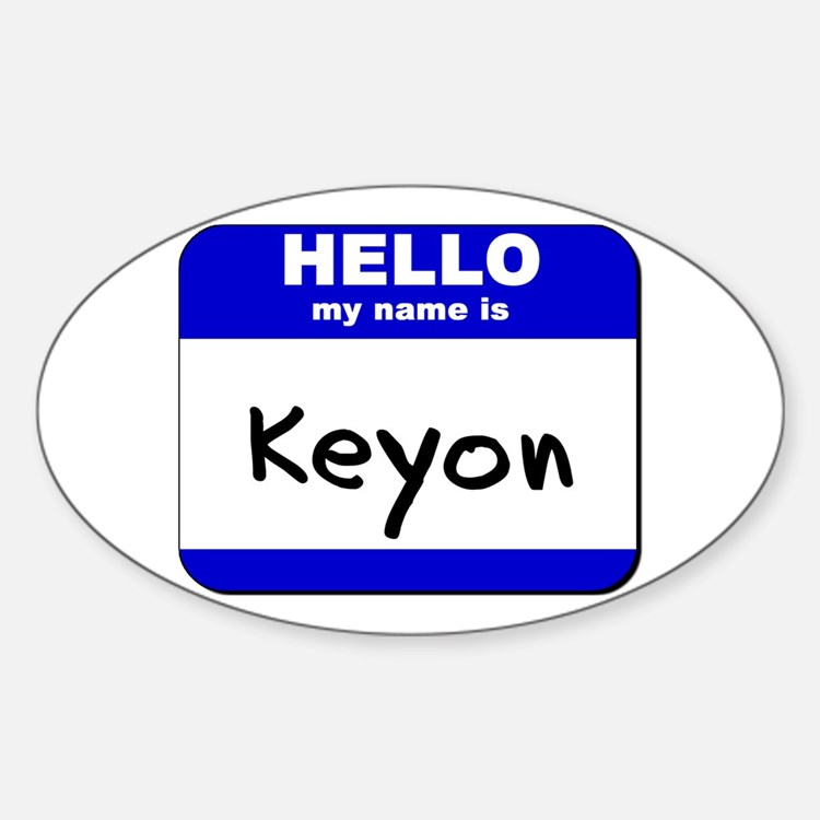 hello my name is keyon Oval Decal