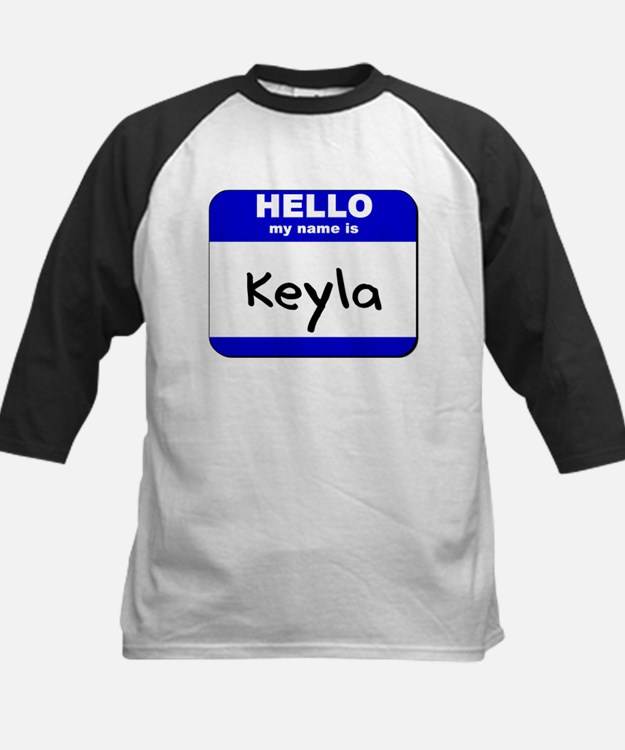 hello my name is keyla Tee